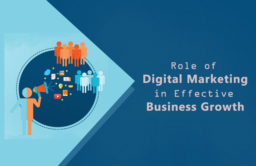 Role-of-Digital-Marketing-in-Effective-Business-Growth
